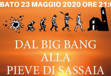 Dal Big Bang alla Pieve di Sassaia 2020